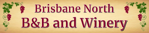 Brisbane North B&B and Winery